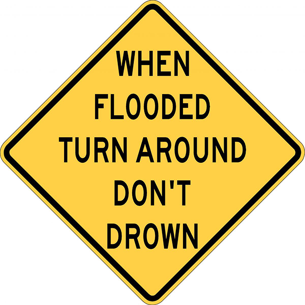 Flood Safety – Turn around, don't drown